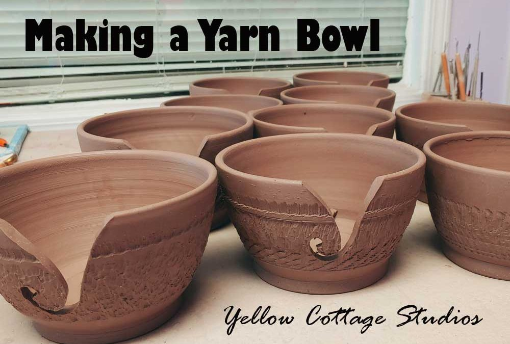 Making a Ceramic Yarn Bowl