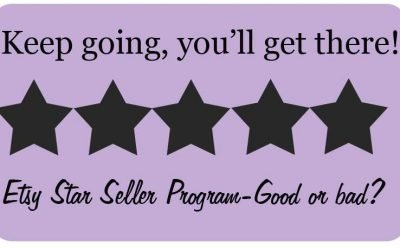 My thoughts on Etsy Star Seller Program